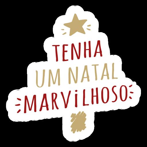 Tenha um natal maravilhoso greeting lettering Transparent PNG