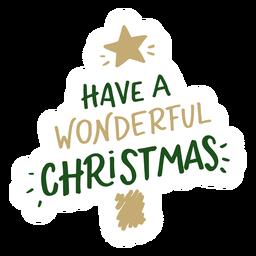 Haben Sie eine wunderbare Weihnachtsbeschriftung