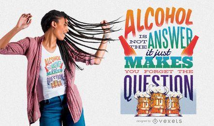Design engraçado do t-shirt do álcool