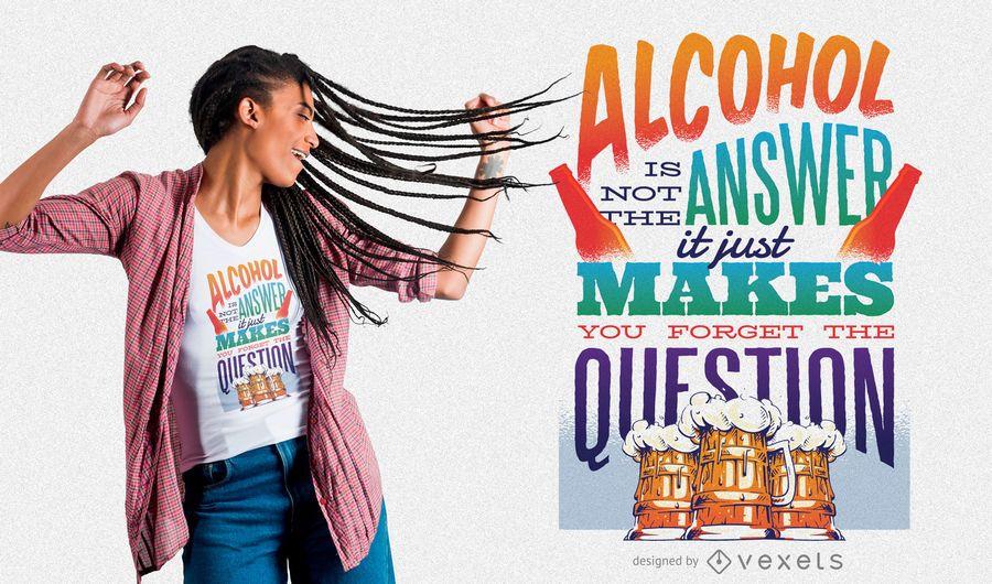 Alcohol Funny T-Shirt Design