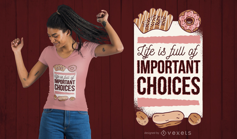 Sweet Choices T-Shirt Design