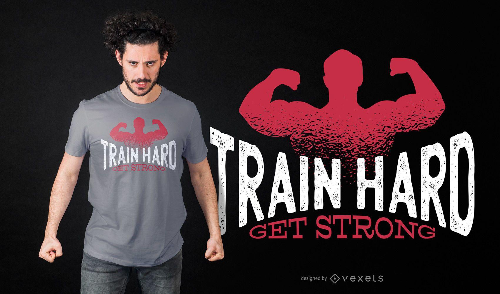Diseño de camiseta Train Hard