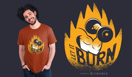 Diseño de camiseta de Let It Burn