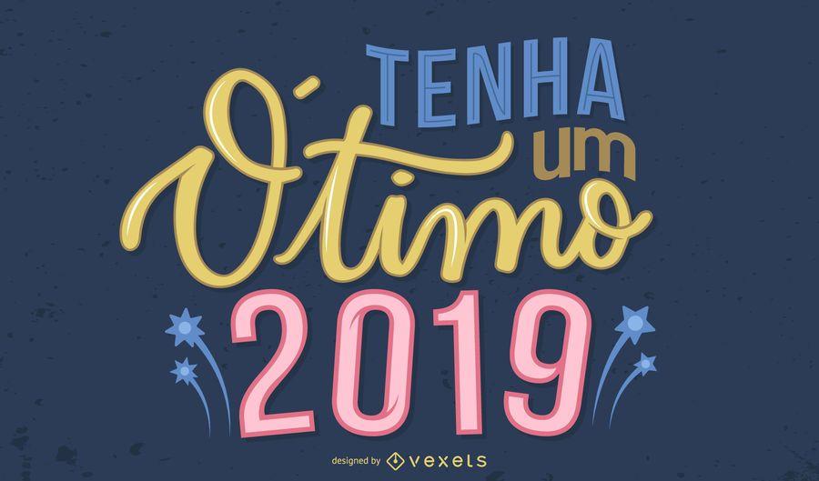 Tenha Um Otimo 2019 Greeting Design