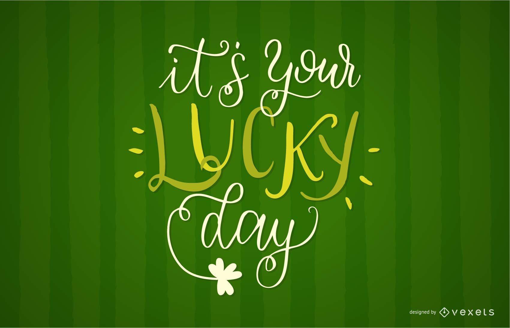 Tu diseño de letras del día de la suerte