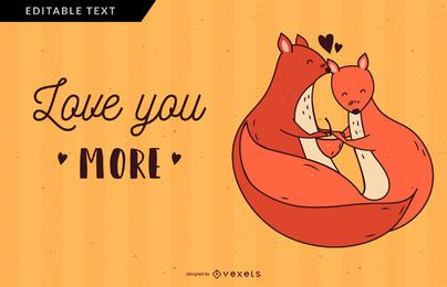 Love you more squirrel illustration