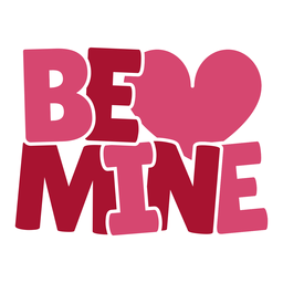Be mine chubby lettering design