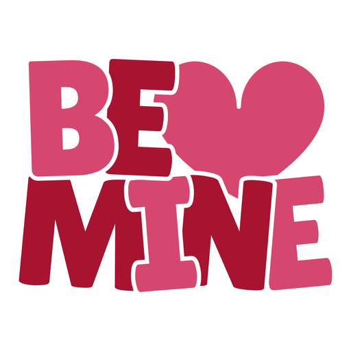 Be mine chubby lettering design Transparent PNG