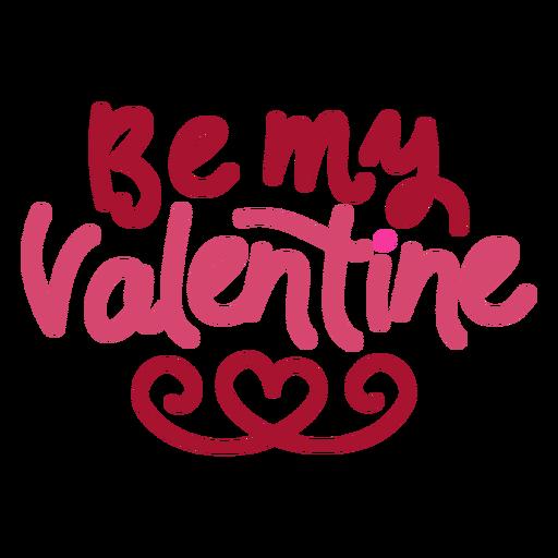 Be my valentine message design Transparent PNG