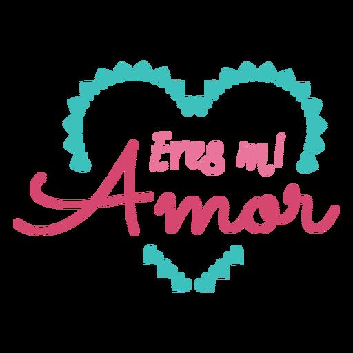 Eres mi amor lettering Transparent PNG