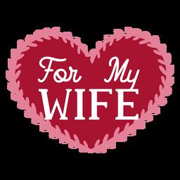 Por mi esposa diseño de dedicación.