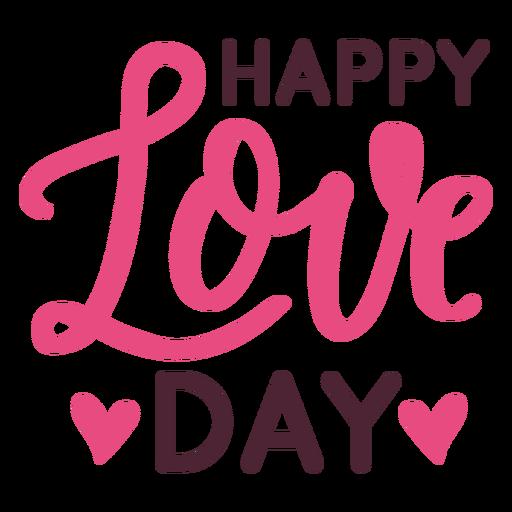 Feliz dia de amor mensaje de diseño Transparent PNG