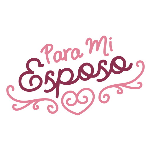 Para mi esposo espanhol lettering Transparent PNG