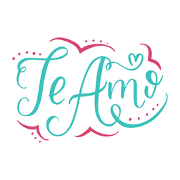 Te Amo Schriftzug Design