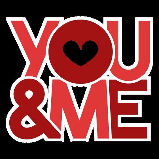 You & me Valentine Message Design Transparent PNG
