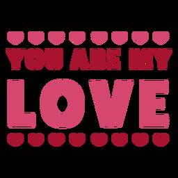 Eres mi mensaje de amor diseño