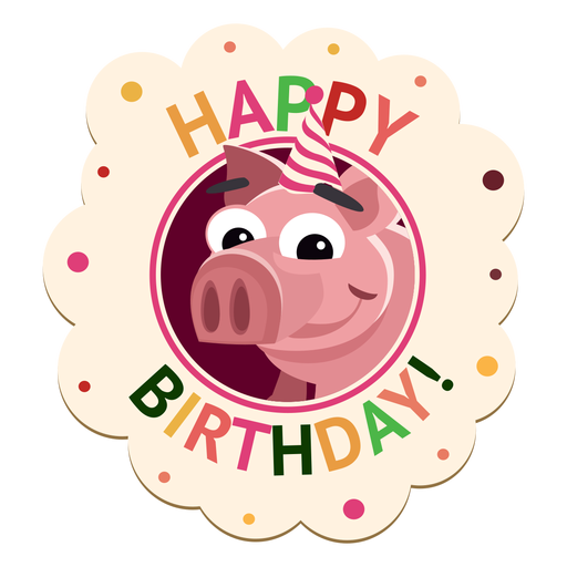 Happy Birthday Pig Badge Sticker Transparent Png Svg Vector File