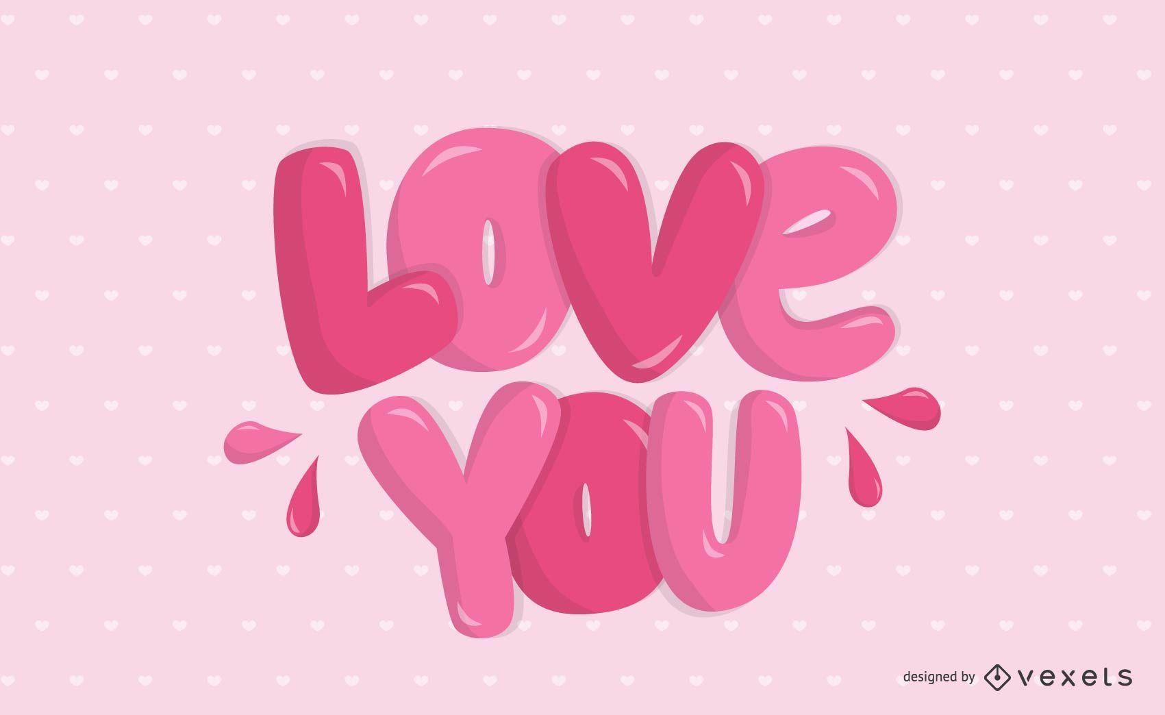 Love You Lettering Design