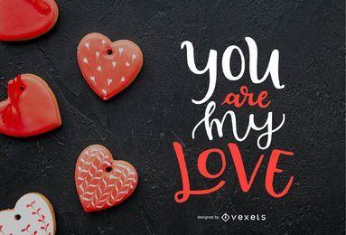 Tú eres mi diseño de letras de amor
