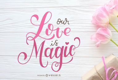 Nuestro amor es diseño de letras mágicas