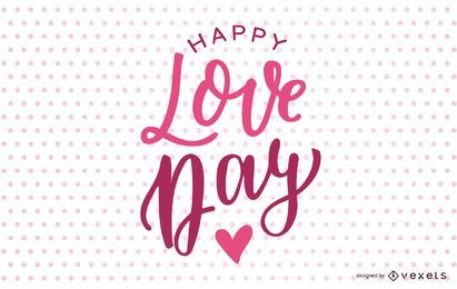 Happy Love Day Lettering Design