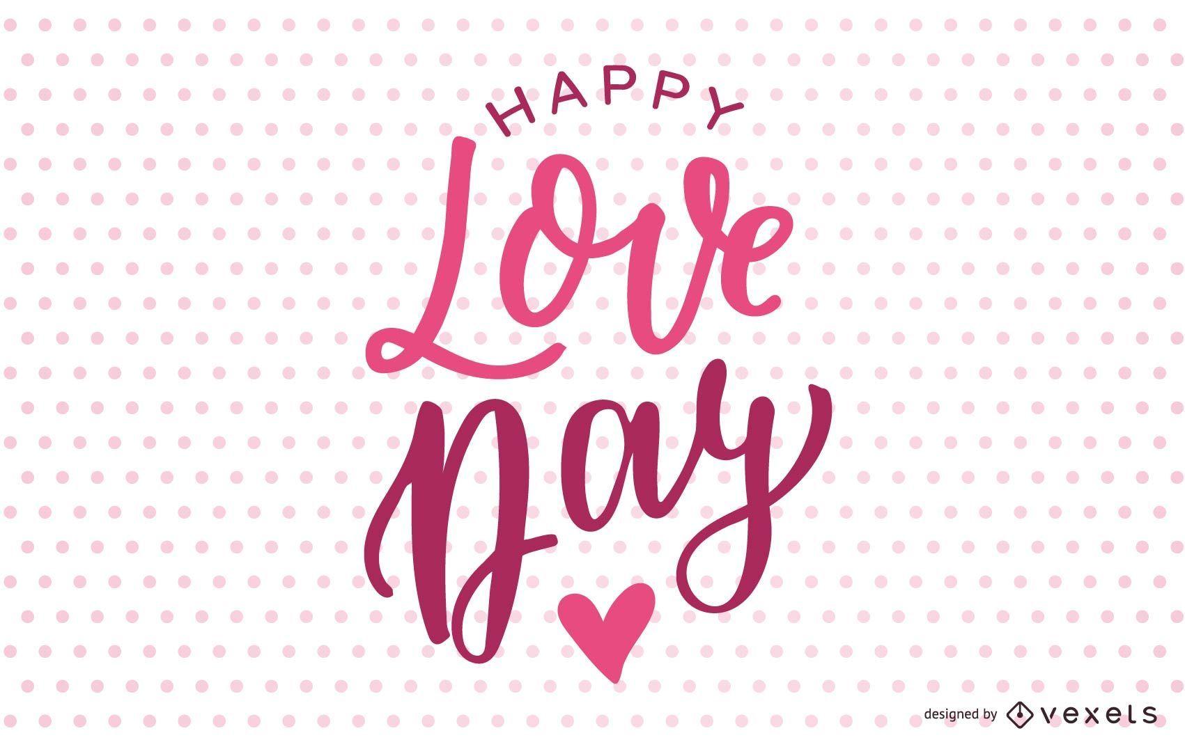 Happy Love Day Lettering Design