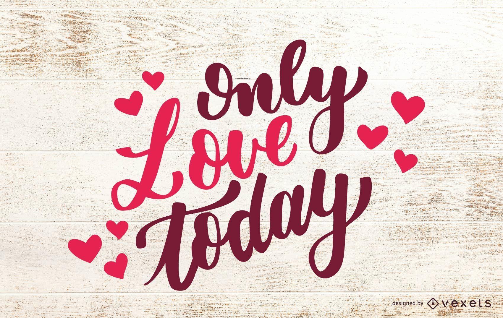 Solo amor hoy diseño de letras