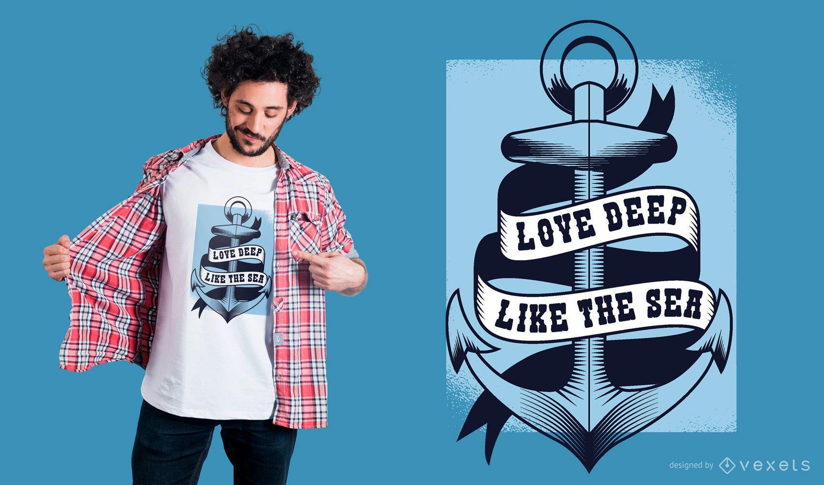 Diseño de camiseta Love Deep Like The Sea