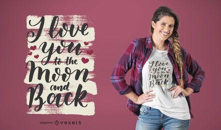 Te amo a la luna y al dorso camiseta de diseño.