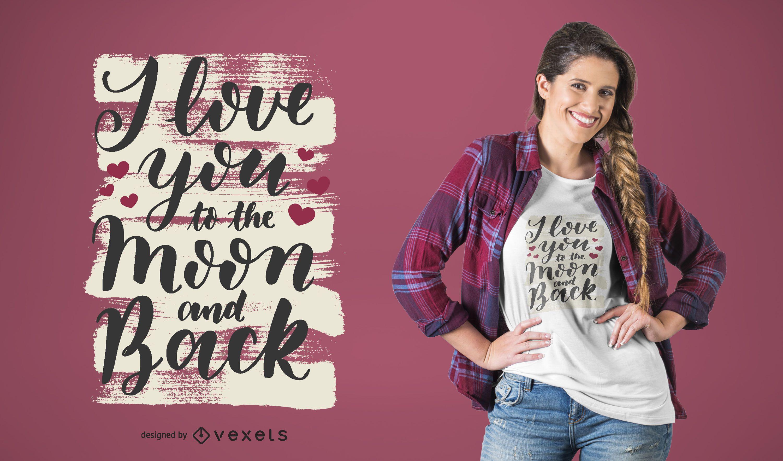 Te amo hasta la luna y el diseño de la camiseta trasera.