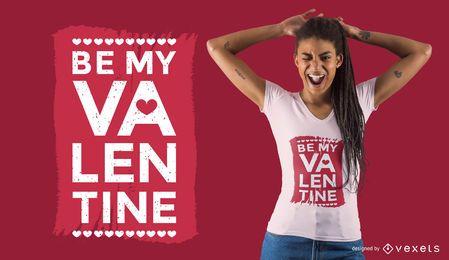 Dise�o de camiseta Be My Valentine