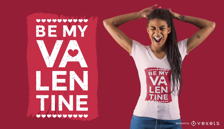 Diseño de camiseta Be My Valentine