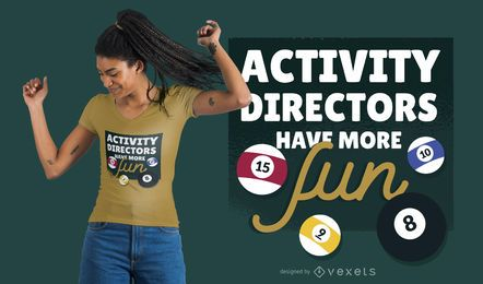 Activity Directors T-Shirt Design