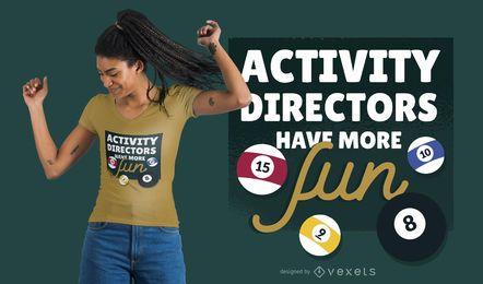 Design de t-shirt de diretores de atividade