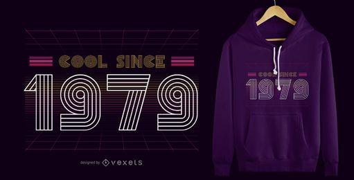 Retro kühler 1979 T-Shirt Entwurf