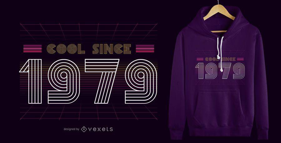 Retro Cool 1979 T-Shirt Design
