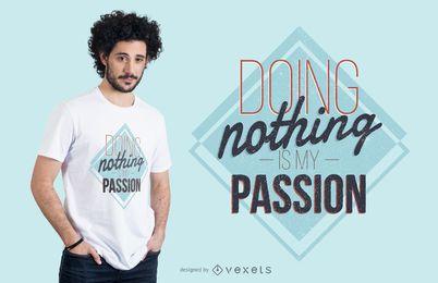 Design preguiçoso do t-shirt das paixões