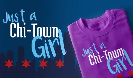 Diseño de camiseta Chi-Town Girl