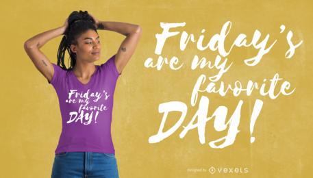 Diseño de camiseta favorita del viernes