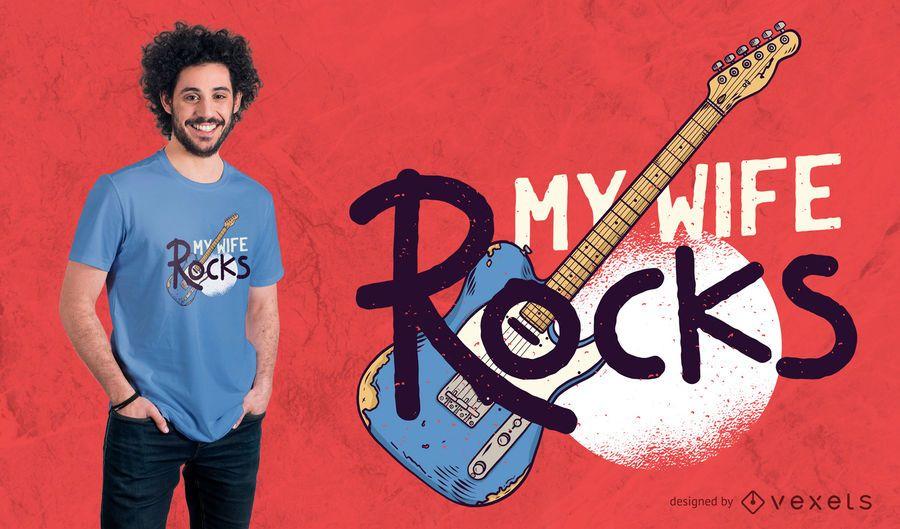 My Wife Rocks T-Shirt Design
