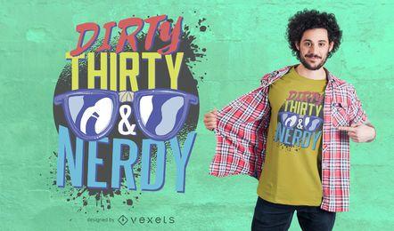 Projeto Nerdy sujo do t-shirt trinta
