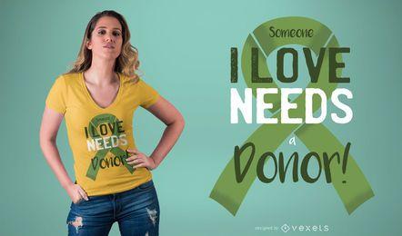 Donante en necesidad de diseño de camiseta