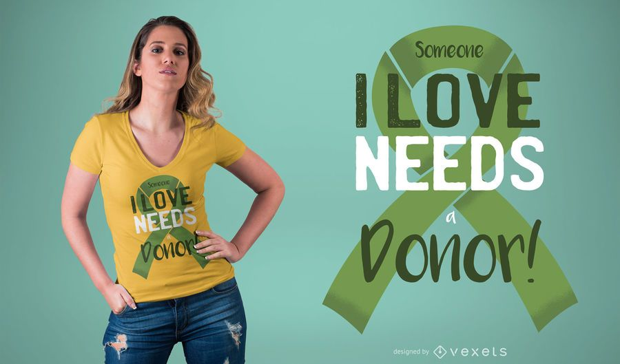 Donor in Need T-Shirt Design