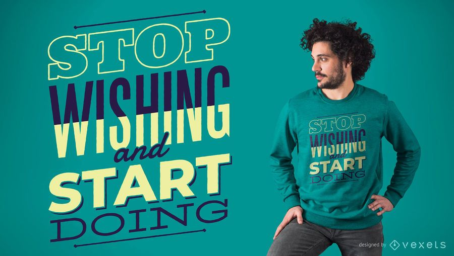 Start Doing T-Shirt Design
