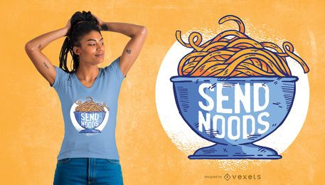 Send Noods T-Shirt Design