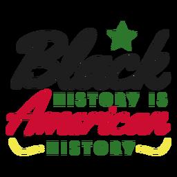 A história preta é história americana adesivo estrela