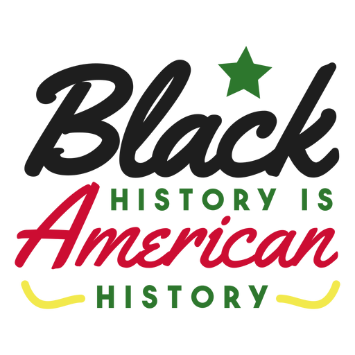 Black history is american history star sticker