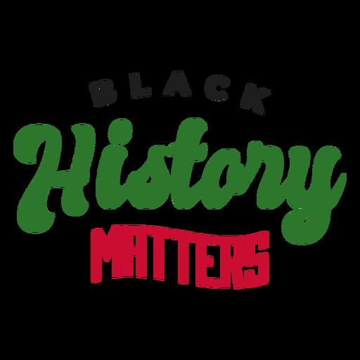 Black history matters sticker