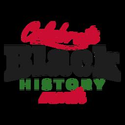 Celebre el mes negro de la historia pegatina