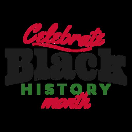Celebre el mes negro de la historia pegatina Transparent PNG
